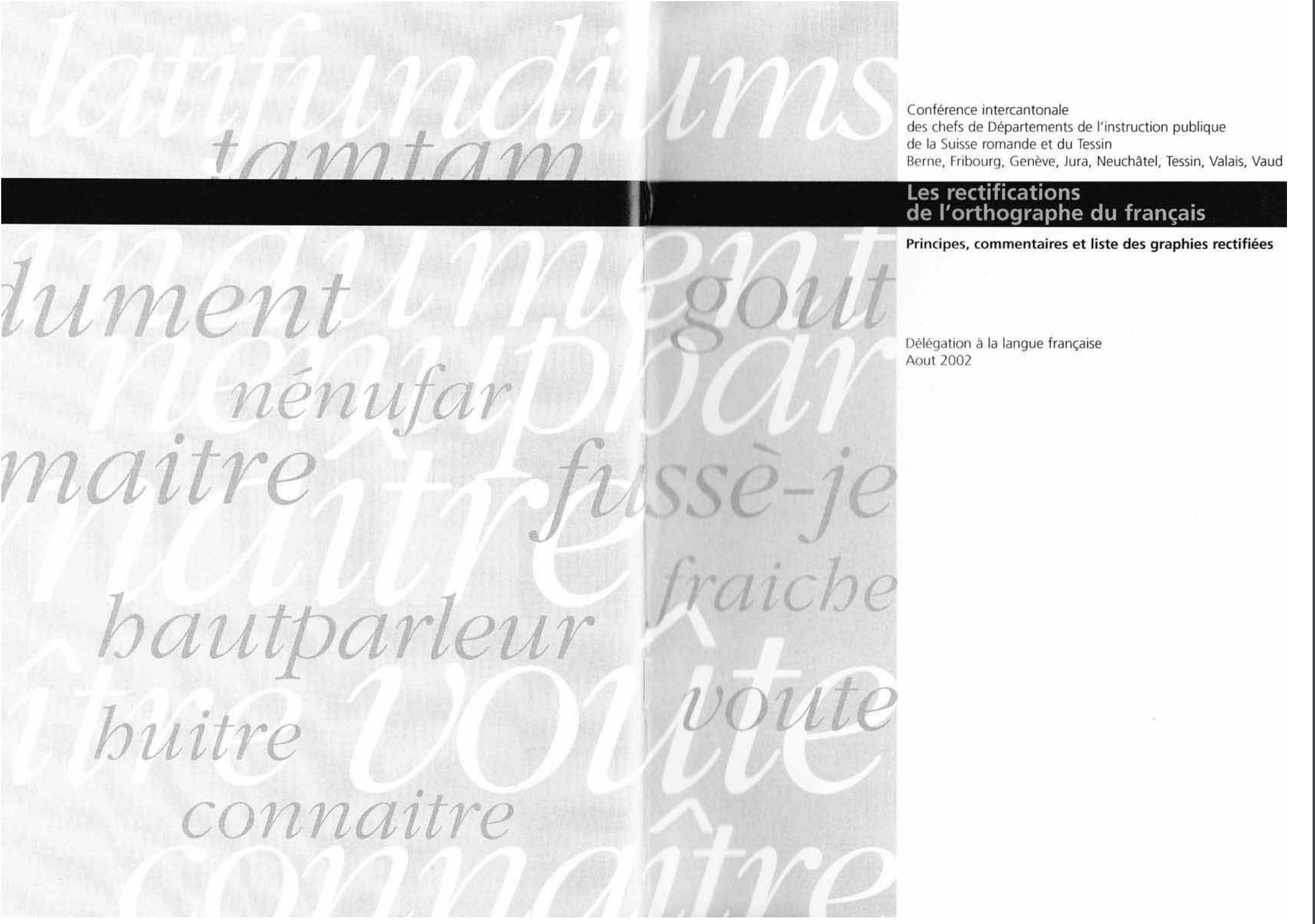 Rectifications de l'orthographe du français – Principes, commentaires et listes des graphies rectifiées
